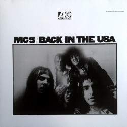 MC5 - Back In The USA - LP