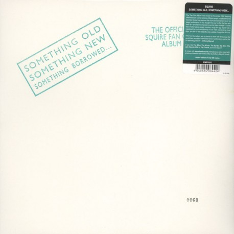 SQUIRE- Something Old, Something New, Something Borrowed - LP
