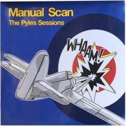 MANUAL SCAN - The Pyles Sessions - 10""