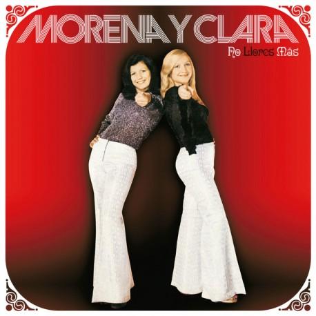 MORENA Y CLARA - No Llores Mas - LP