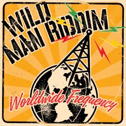 WILD MAN RIDDIM - Worldwide Frequency - LP