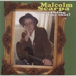MALCOLM SCARPA - Something Like That! - LP