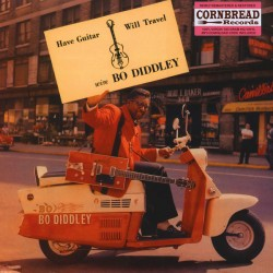 BO DIDDLEY - Have Guitar, Will Travel - LP