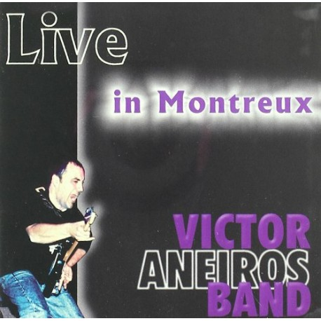 VICTOR ANEIROS BAND - Live In Montreux - CD