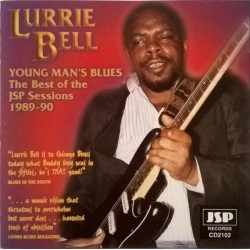 LURRIE BELL - Young Man's Blues ( The Best Of JSP Sessions 1989-90 ) - CD