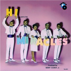 THE MIRACLES - Hi We Are The Miracles - LP