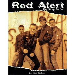 RED ALERT : The Story So Far - Kid Stoker - Book