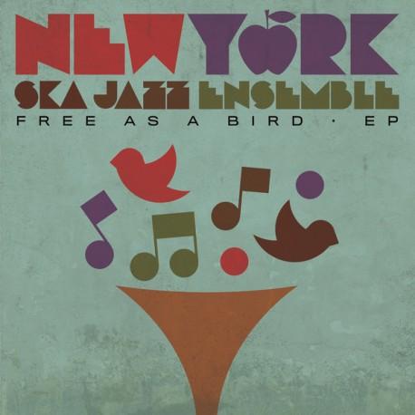 "NEW YORK SKA JAZZ ENSEMBLE - Free As A Bird - 10"""