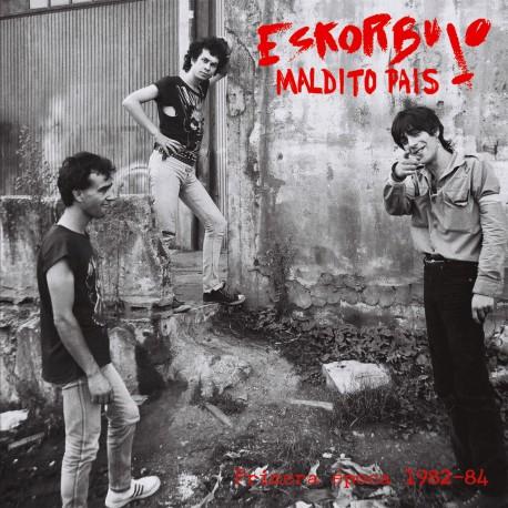 ESKORBUTO - Maldito País (Primera Época 1982-84) - LP