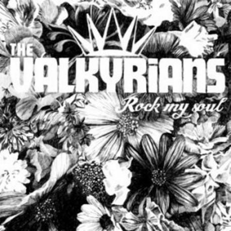 THE VALKYRIANS - Rock My Soul - LP + CD