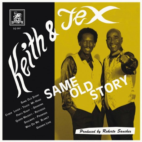 KEITH & TEX - Same Old Story - LP + CD - BRIXTON DENDA