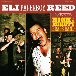 ELI PAPERBOY REED ‎– Meets High & Mighty Brass Band - LP