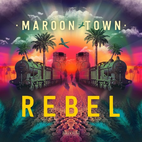 MAROON TOWN - Rebel - digital single