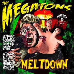 THE MEGATONS - Meltdown! the Complete Recordings - LP