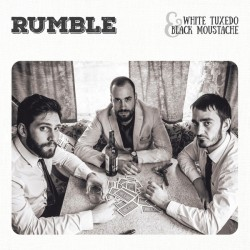 RUMBLE - White Tuxedo & Black Moustache - LP
