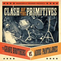 V/A : Clash Of The Primitives : The Grave Brothers vs. Adios Pantalones - LP