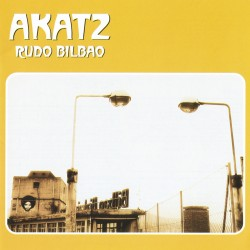 AKATZ - Rudo Bilbao - LP