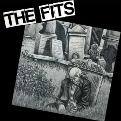 THE FITS - You're Nothing, You're Nowhere - LP