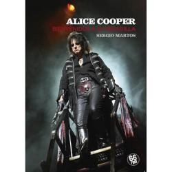 ALICE COOPER : Bienvenido A Su Pesadilla - Sergio Martos - Libro
