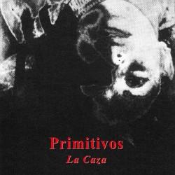 LOS PRIMITIVOS - La Caza - EP + Fanzine