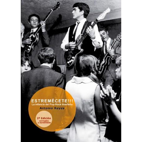 ESTREMECETE : La Infancia Del Pop-Rock Tinerfeño - Antonio Reyes - Book