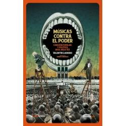 MUSICAS CONTRA EL PODER : Cancion Popular Y Politica En El Siglo XX - Valentin Ladrero - Book