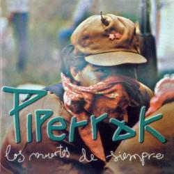 PIPERRAK - Los Muertos de Siempre - LP+Magazine+Poster+Card
