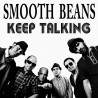 SMOOTH BEANS - Keep Talking - LP