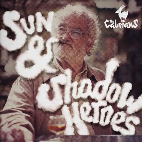 THE CABRIANS - Sun & Shadow Heroes - LP