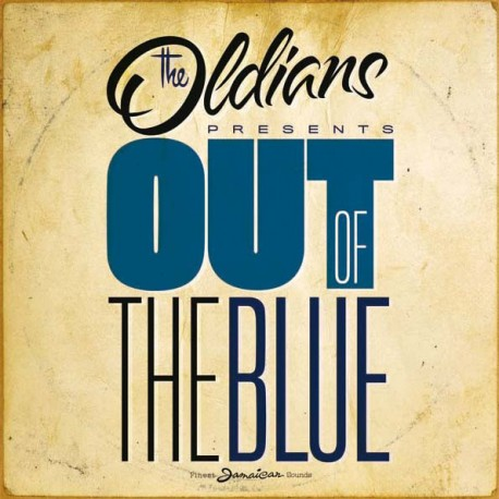 THE OLDIANS - Out Of The Blue - 2xLP
