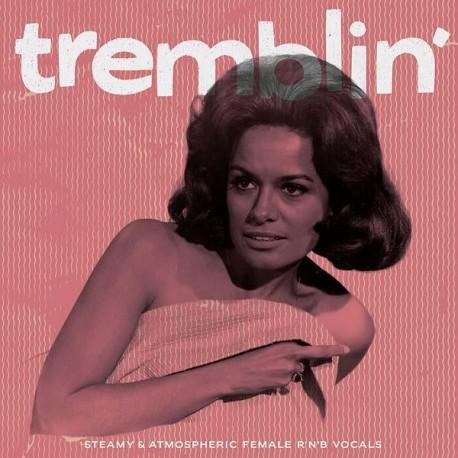 VA - TREMBLIN' : Steamy & Atmospheric Female R&B Vocals - LP