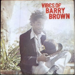 BARRY BROWN -Vibes Of Barry Brown - LP