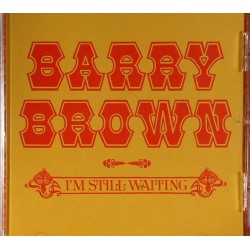 BARRY BROWN - I'm Still Waiting - CD
