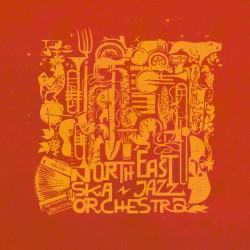 NORTH EAST SKA JAZZ ORCHESTRA - North East Ska Jazz Orchestra - CD