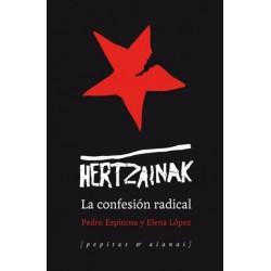 HERTZAINAK : La Confesion Radical - Pedro Espinosa Y Elena Lopez -  Book