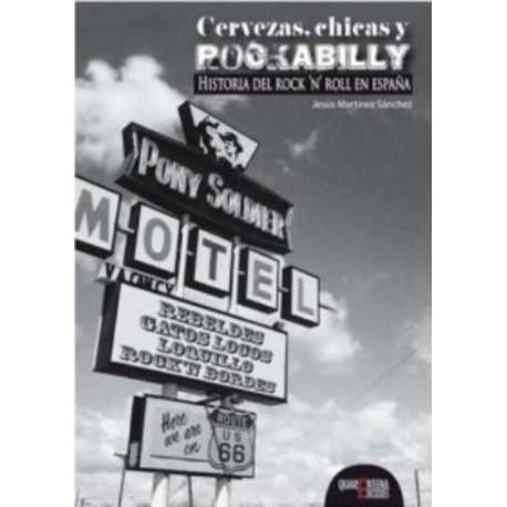 Cervezas , Chicas Y Rockabilly - Jesus Martinez Sanchez - Libro