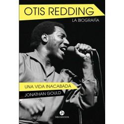 OTIS READING: La Biografía (Una Vida Inacabada) - Jonathan Gold  - Book