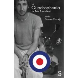 La QUADROPHENIA De Pete Townshend - Javier Cosmen Concejo - Book