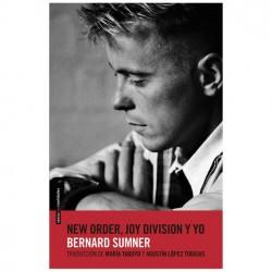 NEW ORDER , JOY DIVISION Y YO - Bernard Sumner - Book