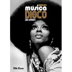 HISTORIA DE LA MUSICA DISCO - Luis Lapuente Montoro - Book