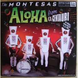 THE MONTESAS - Aloha From Centaury - 10' LP
