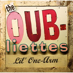 THE OUBLIETTES -Lil' One-Arm- 10' LP