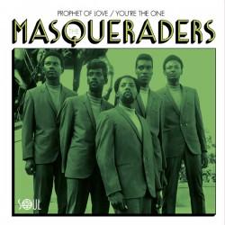 THE MASQUERADERS - Prophet Of Love / You're The One - 7""