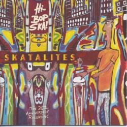 THE SKATALITES - Hi-Bop Ska! : The 30th Anniversary Recording - 2xLP