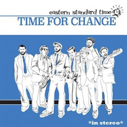 EASTERN STANDARD TIME - Time For Change LP