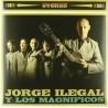 JORGE ILEGALES Y LOS MAGNÍFICOS - Jorge Ilegal y los Magníficos - LP