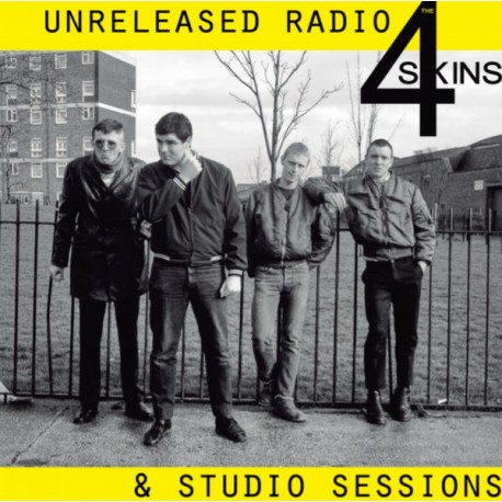 THE 4 SKINS - Unreleased Radio & Studio Sessions - LP