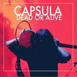 CAPSULA - Dead Or Alive - LP