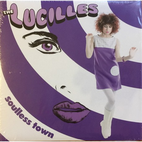 THE LUCILLES - Soulless Town - 7""