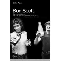 BON SCOTT : Camino Del Infierno - Walker Clinton - Libro